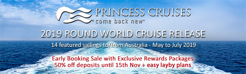 Princess World Cruise 2019... brought to you by Australia's largest Princess consulting team