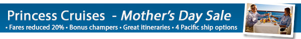 Princess Cruises Mother's Day Sale