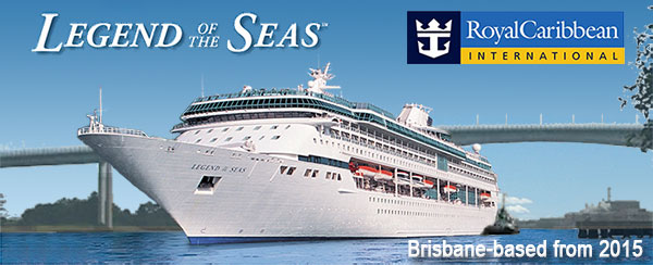 Introducing Legend of the Seas Brisbane