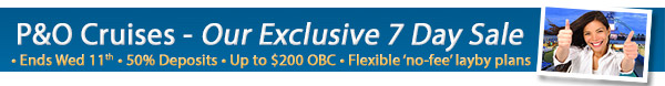 P&O Cruise Sale Week - 50% deposits