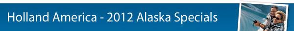 HAL 2012 Alaska Specials
