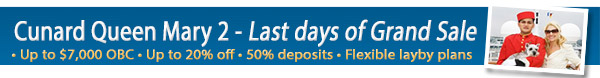 Queen Mary 2 - 50% Deposits