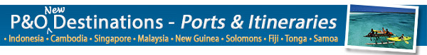 P&O's New Ports & Itineraries