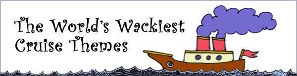 Wacky Themed Cruises