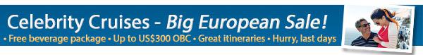 Celebrity Cruises Big European Sale!