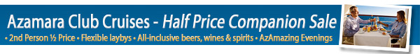 Azamara Club Cruises - Buy one get one up to 50% off!