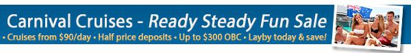 Carnival's Ready Steady Fun Sale - Bonus OBC & 50% Deposits!