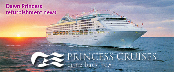 Dawn Princess Renovations