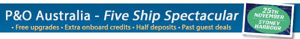 P&O Cruises Five Ship Spectacular!