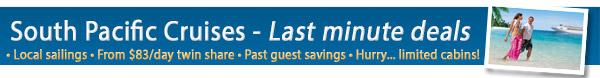 Last Minute Local Cruises