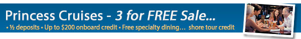Princess Cruises- 3 For FREE Sale