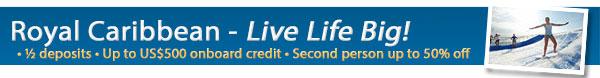 Royal Caribbean Wave offer - Live Life Big