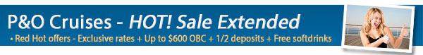 P&O Cruises HOT HOT HOT Sale!