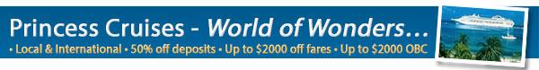 World of Wonders - Princess Cruises