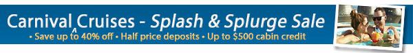 Local Carnival Cruises - Splash and Splurge Sale