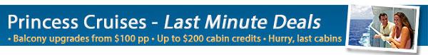 Princess Cruises Last Minute cabins on sale!