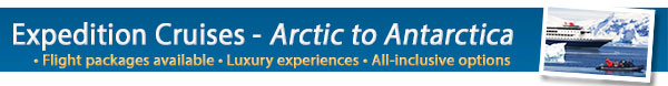 Expedition Cruising - Discover a Path Less Travelled!