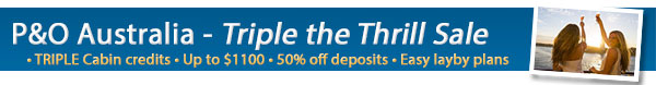 P&O Cruises Triple the Thrill Sale