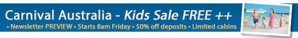 Carnival Cruises - Kids Sale Free