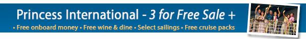 Princess Cruises Australia - 3 for Free Sale
