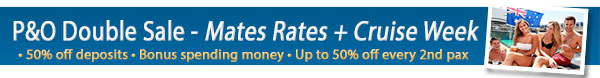 P&O Cruises - Bonus OBC and 50% off deposits