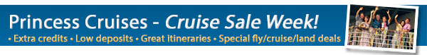 Princess Cruises - Sale Week 50% Deposits + Bonus OBC