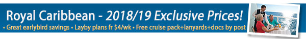 Royal Caribbean - Great Layby Rates!