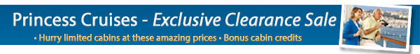 Princess Cruises Exclusive Last Minute Sale!
