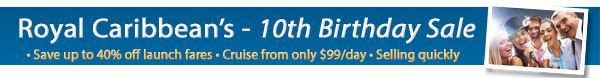 Royal Caribbean's 10th Birthday Sale
