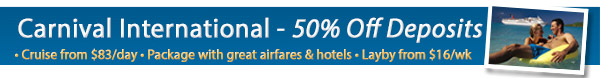 Carnival International - 50% Off Deposits