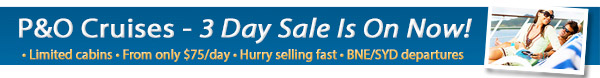 P&O Cruises - 3 Day Mega Sale -From $75/day