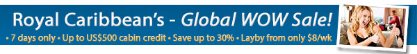 Royal Caribbean Cruises - Global WOW Sale