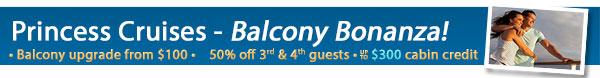 Princess Cruises - Balcony Bonanza Sale