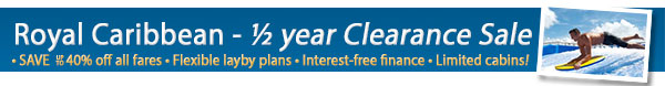 Royal Caribbean 1/2 Yearly Clearance Sale