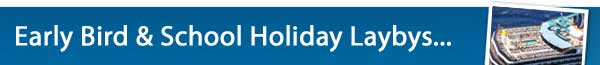 School Holidays & Early Bird departures - Layby Now