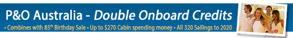 P&O Double Onboard Credit Offer