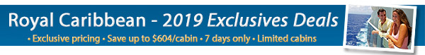 Royal Caribbean Exclusives - 7 Days Only