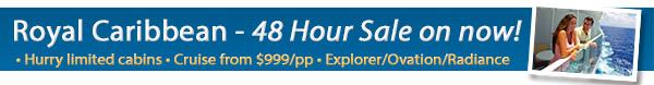Royal Caribbean - 48 Hour Sale