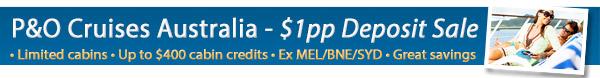 P&O Cruises - $1pp Deposit Sale