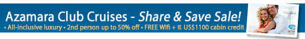 Azamara Share & Save Sale - On Now