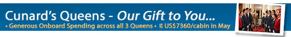 Cunard's Our Gift to You Sale
