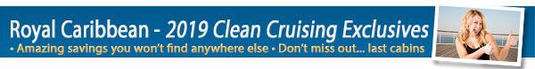 Clean Cruising Exclusives - Royal Caribbean