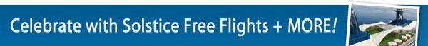 Celebrity Solstice Free Flights + more
