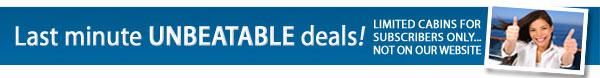 Last Minute Unbeatable Deals