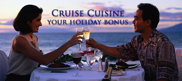 Cruise Cuisine - More than just food