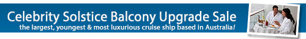 Celebrity Solstice Balcony Upgrade Sale