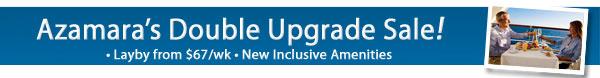 Azamara Anniversary Sale - Double Upgrades