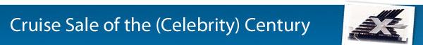 Celebrity Century on Sale!