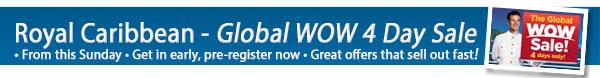 Royal Caribbean Global WOW Sale
