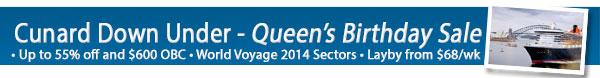 Cunard - Queen's Birthday Sale